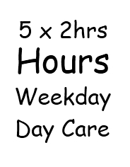 5 x 2 hour sessions, weekday daycare
